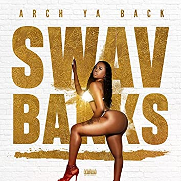 Arch Ya Back