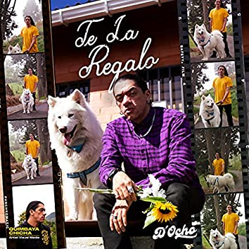 Te La Regalo (feat. VALETA A.K.A EXBUENTIPO)