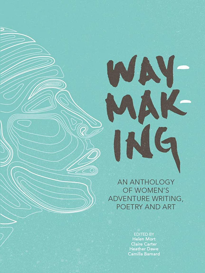 パステル家人形Waymaking: An anthology of women's adventure writing, poetry and art (English Edition)