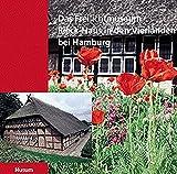 Das Freilichtmuseum Rieck-Haus in den Vierlanden bei Hamburg - Gerhard Kaufmann