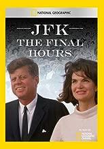 JFK: The Final Hours