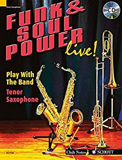 Funk & Soul Power Live!: Tenor Saxophone (Play With the Band)