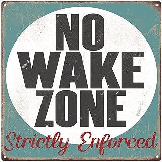 Homebody Accents ® No Wake Zone 12