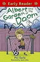 Albert and the Garden of Doom (Early Reader)