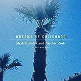 Dreams Of Childhood: A Spoken Word Album...