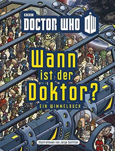 Wann ist der Doktor? Ein Wimmelbuch