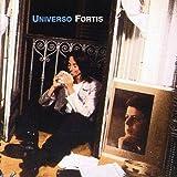 Songtexte von Alberto Fortis - Universo Fortis