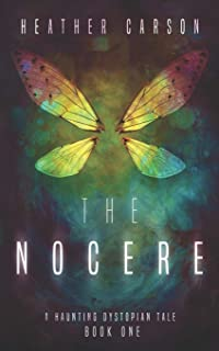 The Nocere: A Haunting Dystopian Tale Book 1