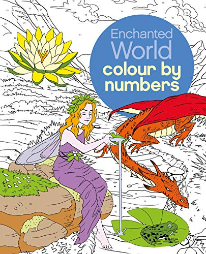Colour by Numbers: Enchanted World (Arcturus Colour by Numbers Collection)