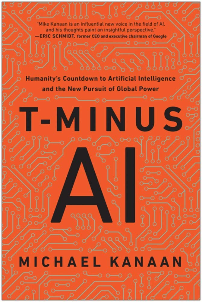 Download T-Minus AI: Humanity's Countdown To Artificial Intelligence And The New Pursuit Of Global Power 