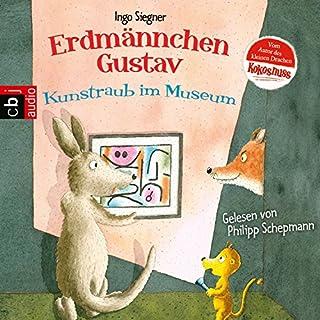 Kunstraub im Museum (Die Erdmännchen Gustav-Hörbücher 6) Titelbild