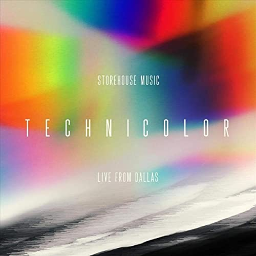 Storehouse Music - Technicolor (Live from Dallas) 2019