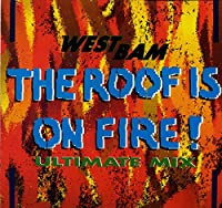 Westbam / The Roof Is On Fire
