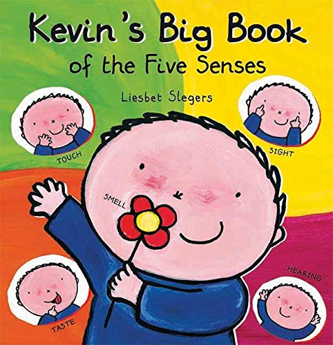 Kevin's Big Book of the Five Senses (Kevin & Katie)