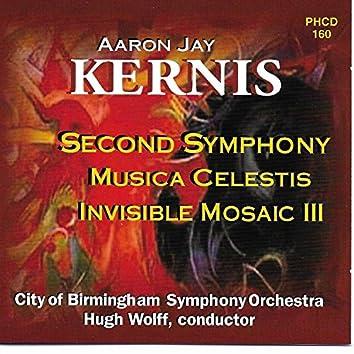 Kernis: Symphony No. 2, Musica Celestis & Invisible Mosaic III