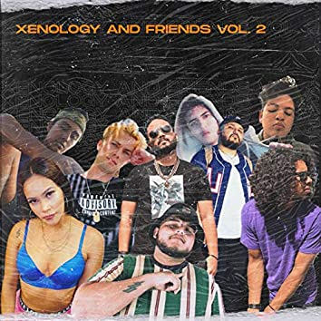 Xenology And Friends Vol. 2