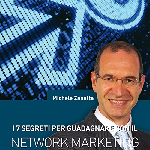 I 7 segreti per guadagnare con il network marketing  Audiolibri