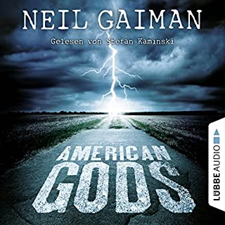 American Gods                   Written by:                                                                                                                                 Neil Gaiman                               Narrated by:                                                                                                                                 Stefan Kaminski                      Length: 22 hrs and 44 mins     7 ratings     Overall 1.0