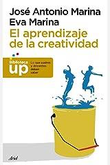 El aprendizaje de la creatividad (Biblioteca UP) (Spanish Edition) Format Kindle