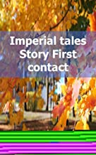 Imperial tales Story First contact (German Edition)