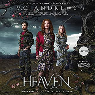 Heaven     Casteel, Book 1              By:                                                                                                                                 V.C. Andrews                               Narrated by:                                                                                                                                 Candace Thaxton                      Length: 14 hrs and 20 mins     72 ratings     Overall 4.7