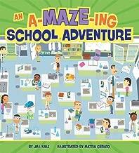 An A-MAZE-ing School Adventure (A-MAZE-ing Adventures)
