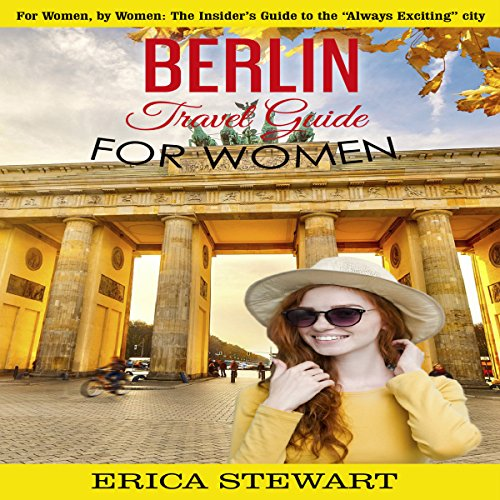 Berlin: Travel Guide for Women audiobook cover art