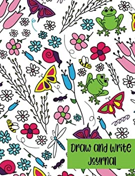 Paperback Draw and Write Journal: Creative Writing Drawing Kids Flower Journal: Pre-K to Grade 2 (Half Primary Lined with Drawing Space 8.5 x 11) Cute Flowers and Garden Journal for Kids Book