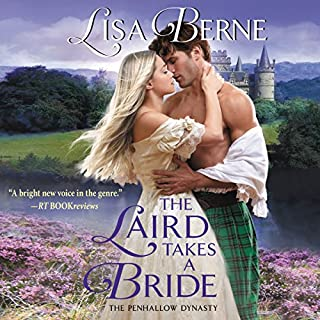 The Laird Takes a Bride     The Penhallow Dynasty              By:                                                                                                                                 Lisa Berne                               Narrated by:                                                                                                                                 Elle Newlands                      Length: 10 hrs and 48 mins     26 ratings     Overall 4.2