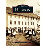 Hebron (Images of America) (English Edition)