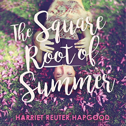The Square Root of Summer audiobook cover art