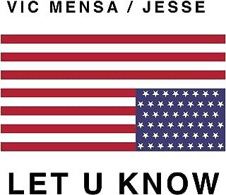 Let U Know [Explicit]
