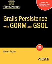 Grails Persistence with GORM and GSQL (FirstPress)
