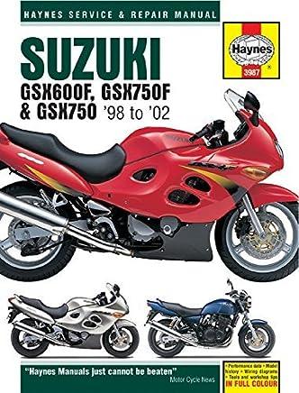 Suzuki GSX600F, GSX750F & GSX750 98-02 (Haynes Service & Repair Manual) by Editors of Haynes Manuals (2016-03-01)