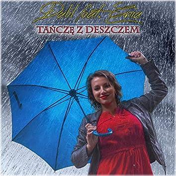 Tańczę Z Deszczem (feat. Enia)