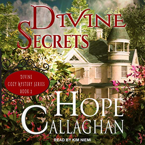 Divine Secrets Audiobook By Hope Callaghan cover art