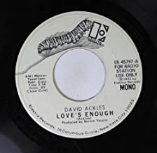 David Ackles 45 RPM Love's Enough / Love's Enough