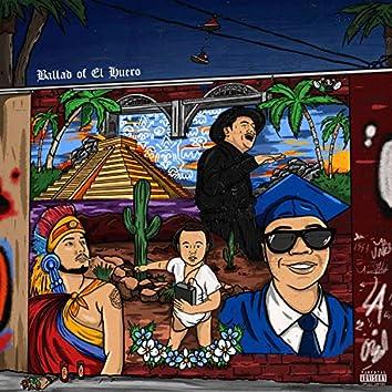 Ballad Of El Huero