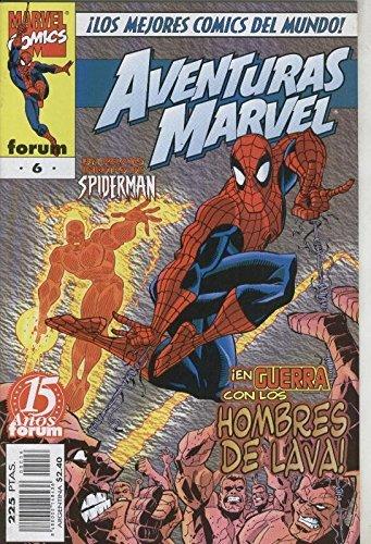Aventuras Marvel numero 06: Spiderman / Hombres de Lava: Desde las cenizas