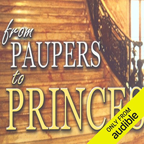 From Paupers to Princes Audiobook By Kris Vallotton cover art