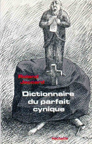 Dictionnaire du parfait cynique
