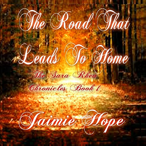 The Road That Leads to Home audiobook cover art