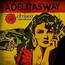 Getaway by Adelitas Way (2016-08-03)