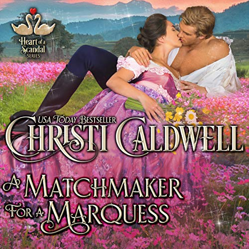A Matchmaker for a Marquess audiobook cover art