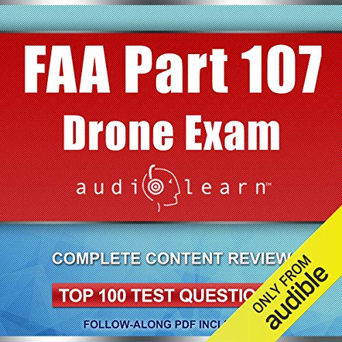 FAA Part 107 Drone Exam AudioLearn  By  cover art