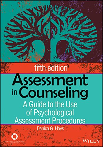 Assessment In Counseling A Guide To The Use Of Psychological Assessment Procedures