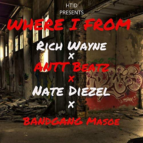 Nate Diezel, Rich Wayne & Antt Beatz feat. BandGang Masoe