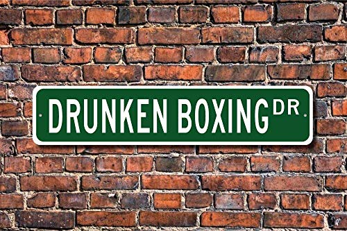 TNND Señal de boxeo borracho de Drunken Boxing Fan Chino Discipline Zui Quan Metal Signo para uso en interiores al aire libre valla de patio 4 x 16 pulgadas