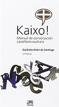 Kaixo! Manual de conversación castellano-euskara: 2 (Leire)