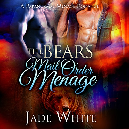 The Bears Mail Order Menage audiobook cover art